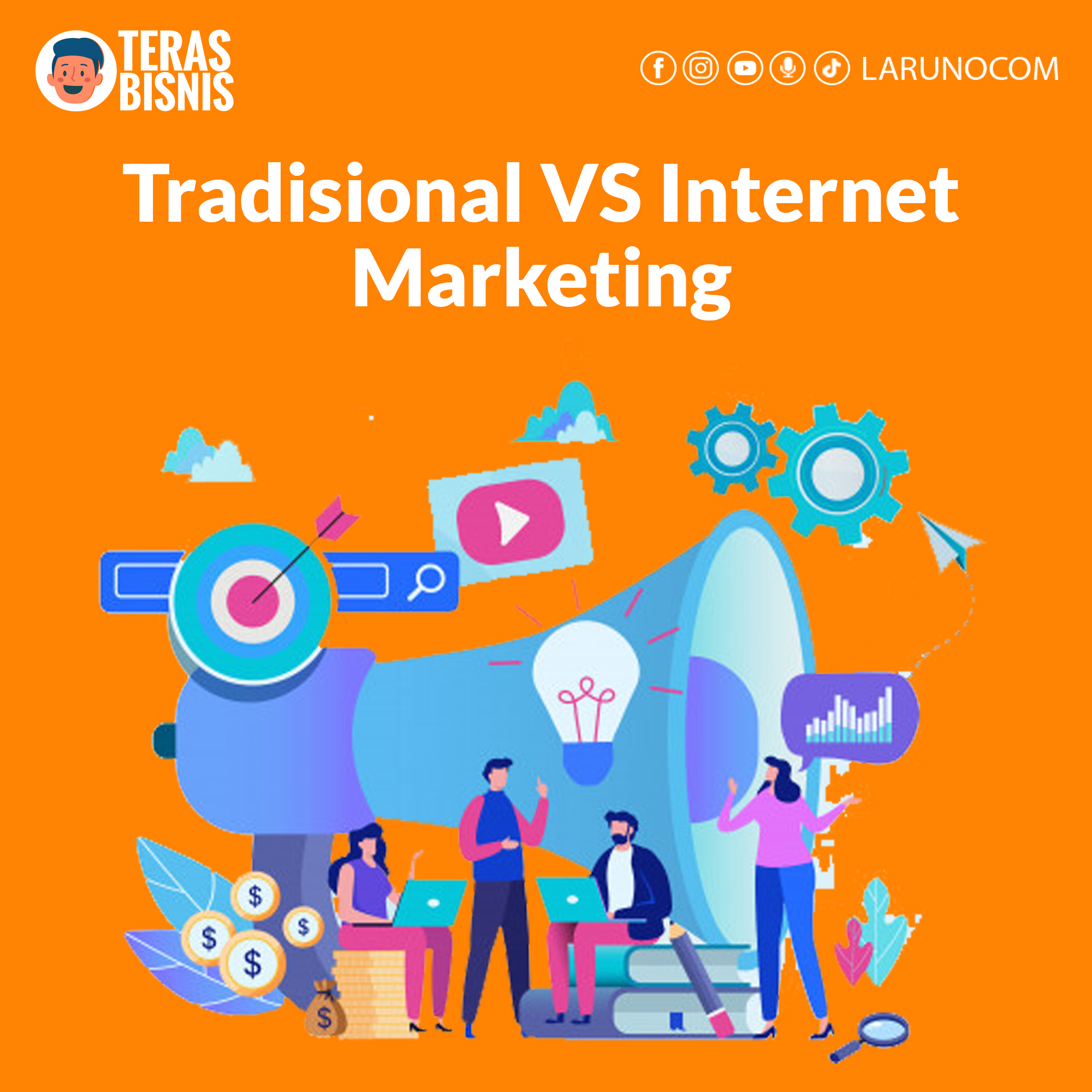 Tradisional VS Internet Marketing